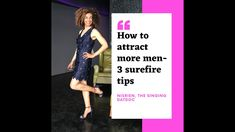HOW TO ATTRACT MORE MEN: 3 HOT TIPS