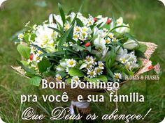 Blog Prosa Amiga: Domingo Abençoado para você e toda sua família!