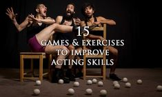 15 Games & Exercises to Improve Acting Skills (Taught In Drama Schools) Acting Lessons, Acting Class, Acting Tips, Acting Skills, Drama School, Drama Class, Drama Drama, Drama Education, Education Quotes