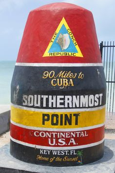 Key West, Florida. Southernmost Point. My Uncle Danny painted this! <3
