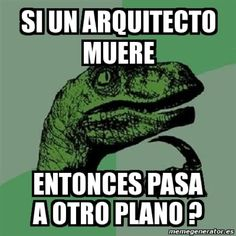 Hoy, primero de octubre, se celebra el Día del arquitecto en México y para celebrarlo, qué mejor manera de hacerla que con buen humor, con chistes que tal vez sólo entienden los arquitectos y quien...