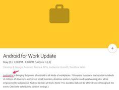 """Die Kollegen von Droid Life haben Android M zum ersten Mal auf einer offiziellen Google Seite entdeckt. Im Zeitplan zur Google I/O tauchte das Schlagwort """"Android M"""" in einem Vortrag zu Android for Work das erste Mal auf."""