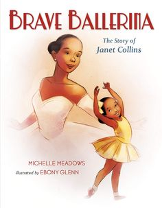 "Read ""Brave Ballerina The Story of Janet Collins"" by Michelle Meadows available from Rakuten Kobo. A lyrical picture book biography of Janet Collins, the first African American principal dancer at the Metropolitan Opera."