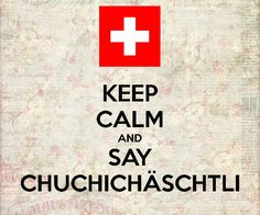 chuchichäschtli - one of the hardest words to pronounce - if I'm not mistaken it means kitchen cabinets. Learn German, Learn English, Keep Calm Quotes, Quotes To Live By, Hard Words, German Words, German Language, Travel Quotes, Life Lessons