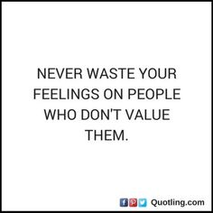 Never waste your feelings on people who don't value Verbal Abuse, Emotional Abuse, Fake Family, Psychological Warfare, Narcissistic Men, Scapegoat, Gaslighting, Abusive Relationship, Speak The Truth