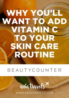 We break down vitamin C's benefits for skin care, whether you should get it topically or through food, and how to find it on an ingredient list. beautycounter.com/aniatravels