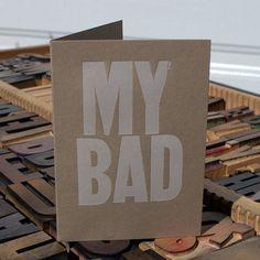 MY BAD by Flywheel Press