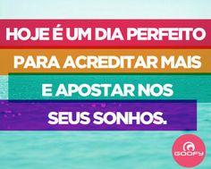 #acredite nos seus #sonhos ;)