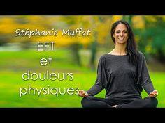 EFT et douleurs physiques - YouTube Physique, Zen, Sport, Health, Personal Development, Physicist, Deporte, Physics, Health Care