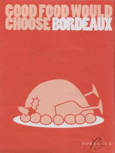 Good Food would choose Bordeaux #advertisement #wine