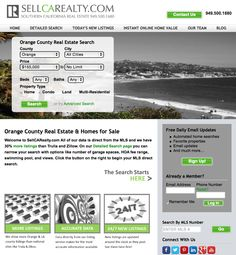 Orange County Real Estate Website. Search the MLS for free. See how much your home is worth for free www.SellCARealty.com