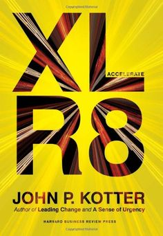 Accelerate: Building Strategic Agility for a Faster-Moving World von John P. Kotter http://www.amazon.de/dp/1625271743/ref=cm_sw_r_pi_dp_0-kDvb16AZ72V
