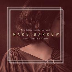 Mare Barrow #TheLittleLightningGirl #TheRedQueen