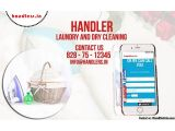Are you looking Best Washing and Dry Cleaning Services in Delhi? Handlers Provide Express Dry Cleaning South Delhi at best India prices. We provide a wide array of quality services to our valued customers.