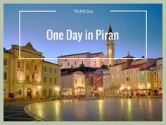 One day in Piran