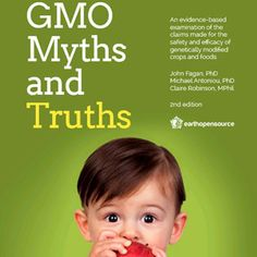 A comprehensive roundup of available science and study disproves the arguments that industry uses to support genetically modified food and crops.