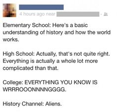 Everything you know about history is wrong.