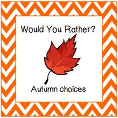 Classroom Freebies Too: Autumn Would You Rather Cards