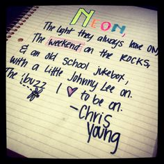 Neon - Chris young<3...up and coming art project!! :)