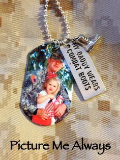 Perfect for any little guy or gal. Customize this tag with your own photo. Makes a great gift for any occasion or a great pre-deployment gift. After purchasing please send the photo you would like to