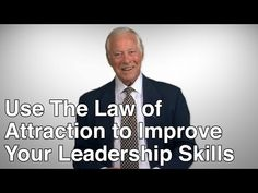 Use the Law of Attraction to Improve Your Leadership Skills