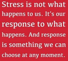 Reacting and Reducing Stress