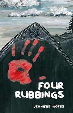 HIGHWAY-Y.A.: Book Review: Four Rubbings by Jennifer Hotes
