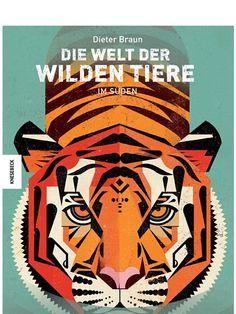 Dieter Braun Die Welt Der Wilden Tiere