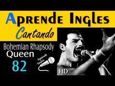 APRENDE INGLÉS CANTANDO 82 (Bohemian Rhapsody - Queen) - YouTube