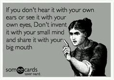 Don't be a gossip.