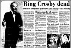 """A newspaper article about the death of singer and actor Bing Crosby, published in the Boston Herald (Boston, Massachusetts), 15 October 1977. Read more on the GenealogyBank blog: """"Cole Porter, Bing Crosby & Leonard Bernstein: News & Obituaries."""" http://blog.genealogybank.com/cole-porter-bing-crosby-leonard-bernstein-news-obituaries.html"""