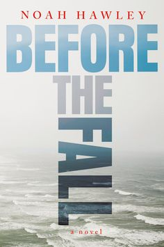 A Man Survives In Noah Hawley's 'Before the Fall,' reviewed on Kalireads.com.