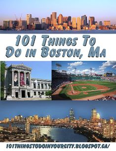 101 Things to do in Boston - great blog about what to do in different cities