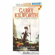 Welkin Weasels (1): Thunder Oak by Garry Kilworth. $8.03. 384 pages. Publisher: RHCP Digital (January 25, 2011). Author: Garry Kilworth