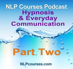 Hypnosis and Communication Part Two of Three Building on last week's podcast we explore how hypnosis techniques can be used in everyday life. We cover: Beliefs shared by NLP and Hypnosis How your beliefs affect your interactions with others. Multi-level communication How to design suggestions that work Two different kinds of suggestions Upside and downside …