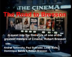 documentary on film maker Robert Bresson