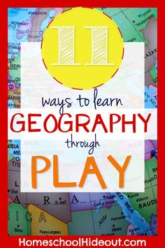 Learn geography through play and kids will really soak up the information! This list of 11 ideas is simple yet effective.