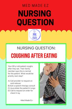 Nursing test question: Your 89 year old patient coughs after they eat. Nursing Questions, Nclex, Speech Therapy, Education, School, Tips, Ideas, Speech Pathology, Speech Language Therapy