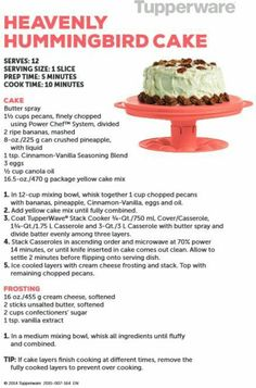 Tupperware Heavenly Hummingbird Cake To die for! No sugar! The best cake in the world!