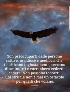 Motivational Words, Inspirational Quotes, Italian Quotes, Feelings Words, Life Rules, Spiritual Quotes, Beautiful Words, Sentences, Wise Words