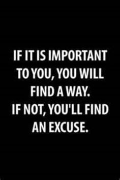 Not sure if this is true, or if you shouldn't make an excuse for the things which are really important, or regret never making them work. Either way something to think about.