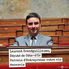 Laurent Grandguillaume, député de Côte-d'Or, auteur d'un rapport sur la simplification des statuts d'entrepreneurs individuels. Parrain d'Entreprenez Votre Vie ! #EnVoVie