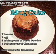 Mug cake recipe OMG TO DIE FOR! Quick, easy, low cal, n so good!