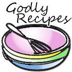 Godly Recipes