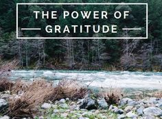 The Power of Gratitude - benefits of positive thinking