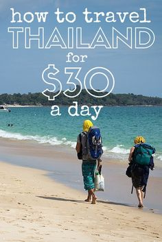 How to travel Thailand on $30/day or less