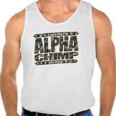 ALPHA CHIMP - Proud of My 98% Primate DNA, Camo Tank Tops Tank Tops