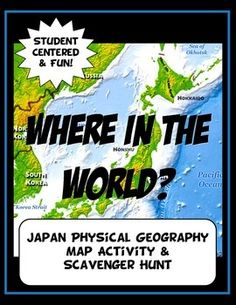 Where In The World Scavanger Hunt Map Activity Physical - Japan map activity