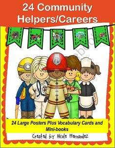 Community Helpers and Careers: 24 Large Posters, Vocabulary Cards and Mini-Books from A_Teachers_Idea on TeachersNotebook.com -  (110 pages)  - This is a fabulous resource pack for your Career Day and Community Helpers Units. There are 24 large, brightly colored Posters and 24 Vocabulary to be used in your Social Studies and Language Arts centers. Mini-books were created as two-per-print. Your ki