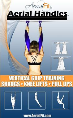 Condition your vertical grip strength at home with Aerial Handles! Aerial Handles help aerialists in training to make the most of their aerial classes by building grip strength, shoulder alignment, and core stability at home.   Aerial Handles transforms any pull up bar into an aerial conditioning s